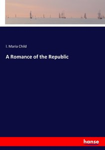 A Romance of the Republic