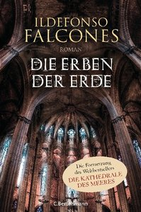 Falcones, I: Erben der Erde