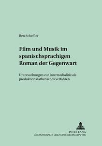 Film und Musik im spanischsprachigen Roman der Gegenwart