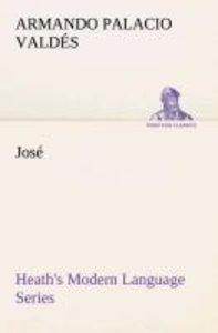 Heath's Modern Language Series: José