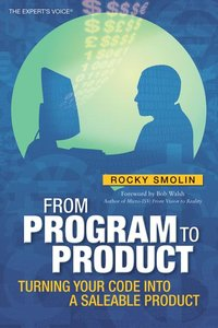 From Program to Product