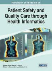 Handbook of Research on Patient Safety and Quality Care Through