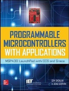 Programmable Microcontrollers with Applications: MSP430 Launchpa