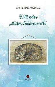 """Willi oder \""""Mister Seidenweich\"""""""