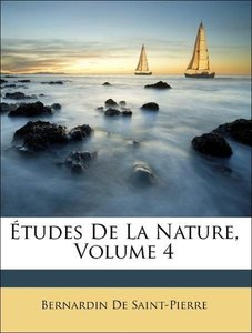 Études De La Nature, Volume 4