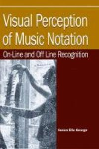 Visual Perception of Music Notation: On-Line and Off Line Recogn