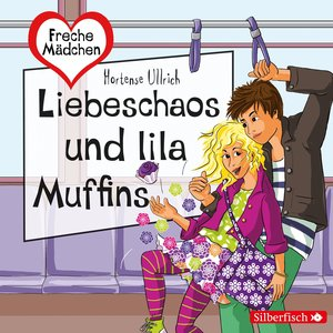 Freche Mädchen: Liebeschaos und lila Muffins