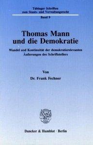 Thomas Mann und die Demokratie