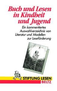 Buch und Lesen in Kindheit und Jugend