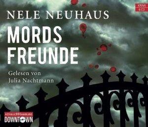 Nele Neuhaus: Mordsfreunde