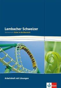 Lambacher Schweizer - Sicher in die Oberstufe