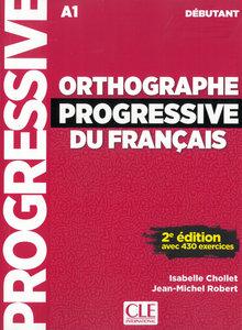 Orthographe progressive - Niveau débutant. Buch + Audio-CD