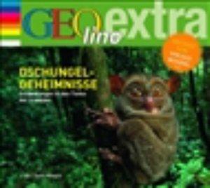 Dschungel-Geheimnisse - Entdeckungen in den Tiefen der Urwälder