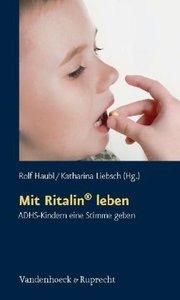 Mit Ritalin® leben