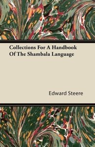 Collections For A Handbook Of The Shambala Language