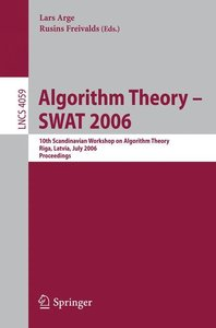 Algorithm Theory - SWAT 2006