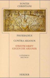 Contra Arianos / Streitschrift gegen die Arianer