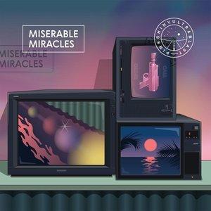 Miserable Miracles (Lim.Ed./Coloured Vinyl)