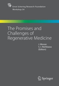 The Promises and Challenges of Regenerative Medicine