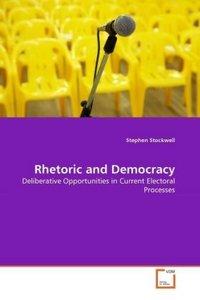 Rhetoric and Democracy