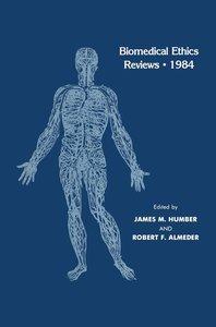 Biomedical Ethics Reviews · 1984