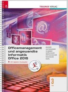 Officemanagement und angewandte Informatik 3 FW Office 2016 inkl