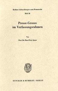 Presse-Grosso im Verfassungsrahmen