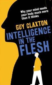 Intelligence in the Flesh
