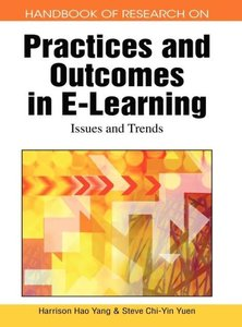 Handbook of Research on Practices and Outcomes in E-Learning: Is