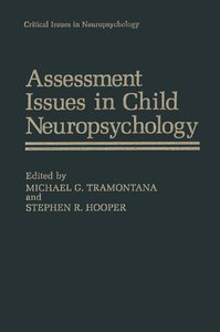 Assessment Issues in Child Neuropsychology