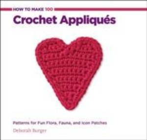 How to Make 100 Crochet Appliques