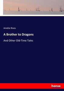 A Brother to Dragons