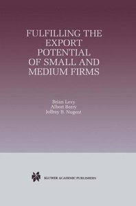 Fulfilling the Export Potential of Small and Medium Firms