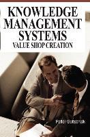 Knowledge Management Systems: Value Shop Creation - zum Schließen ins Bild klicken
