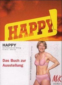 Happy - Das Versprechen der Werbung