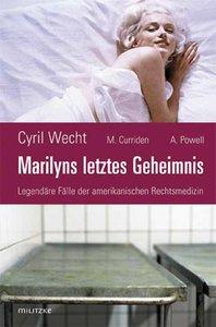Marilyns letztes Geheimnis oder Legendäre Fälle der amerikanisch