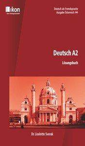 Deutsch A2 Lösungsbuch. Ausgabe Österreich