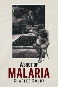 A Shot of Malaria