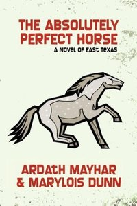 The Absolutely Perfect Horse