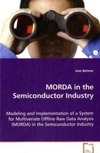 MORDA in the Semiconductor Industry