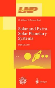 Solar and Extra-Solar Planetary Systems