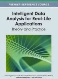 Intelligent Data Analysis for Real-Life Applications: Theory and