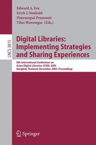Digital Libraries: Implementing Strategies and Sharing Experienc