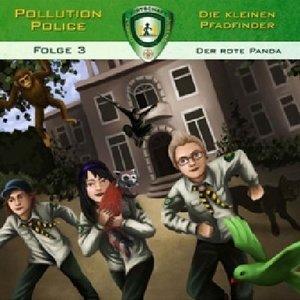 Pollution Police - Die kleinen Pfadfinder - Der Rote Panda, 1 Au