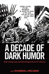A Decade of Dark Humor: How Comedy, Irony, and Satire Shaped Pos