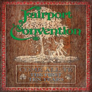 Come All Ye-The First Ten Years (Limited Edition)