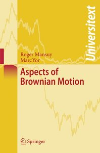 Aspects of Brownian Motion