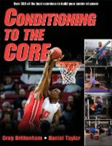 Conditioning to the Core