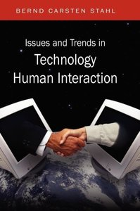 Issues and Trends in Technology and Human Interaction