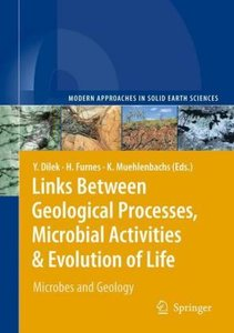 Links Between Geological Processes, Microbial Activities & Evolu